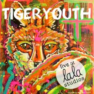 tigeryouth-live-at-lala-studios-cover